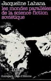 Mondes Paralleles Fiction Sovietiq - Couverture - Format classique