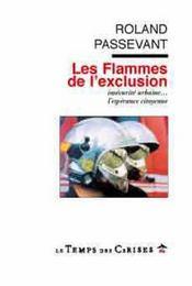 Les Flammes De L'Exclusion - Intérieur - Format classique