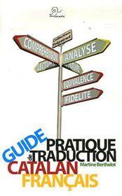 Guide Pratique De Traduction ; Catalan / Francais - Couverture - Format classique