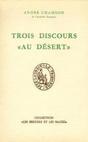 Trois discours « au désert » - Couverture - Format classique