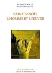 Saint Benoît ; l'homme et l'oeuvre - Couverture - Format classique
