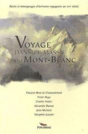 Voyage Dans Le Massif Du Mont Blanc - Couverture - Format classique