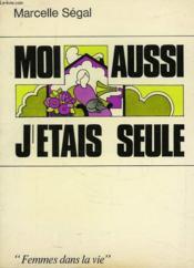 Moi Aussi J'Etais Seule - Couverture - Format classique