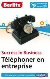 Success in business ; téléphoner en entreprise - Couverture - Format classique