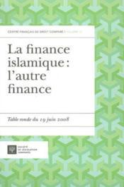 La finance islamique : l'autre finance - Couverture - Format classique