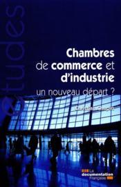 Les chambres de commerce et d'industrie - Couverture - Format classique