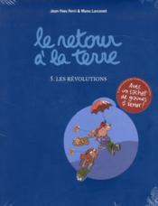 Le retour à la terre t.5 ; les révolutions - Couverture - Format classique