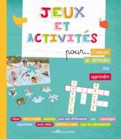 Jeux et activités pour... s'amuser, se détendre, rire, apprendre - Couverture - Format classique