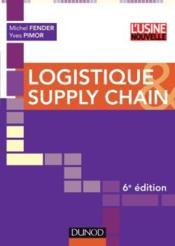 Logistique et supply chain (6e édition) - Couverture - Format classique
