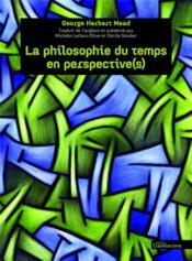 La philosophie du temps en perspective - Couverture - Format classique