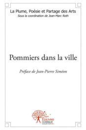 Pommiers Dans La Ville - Couverture - Format classique