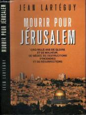Mourir pour Jérusalem - Couverture - Format classique
