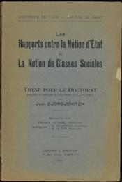 LES RAPPORTS ENTRE LA NOTION D'ÉTAT ET LA NOTION DE CLASSES SOCIALES, Université de Paris, Faculté de droit - Couverture - Format classique