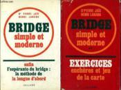 2 Tomes. Bridge Simple Et Moderne. Enfin L Esperanto Du Bridge La Methode De La Longue D Abord Tome 1. Exercices Encheres Et Jeu De La Carte Tome 2. - Couverture - Format classique