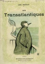 Les Transatlantiques. Collection Modern Bibliotheque. - Couverture - Format classique