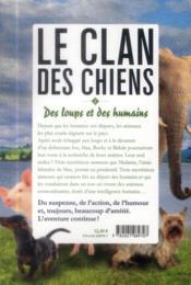 Le clan des chiens t.2 ; des loups et des humains - 4ème de couverture - Format classique