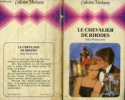 Le Chevalier De Rhodes - Set The Stars In Fire - Couverture - Format classique
