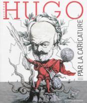 Hugo par la caricature - Couverture - Format classique