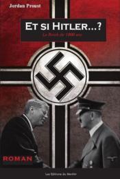 Et si Hitler ? le Reich de 1000 ans - Couverture - Format classique