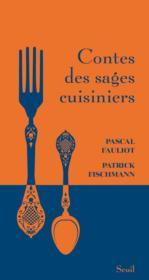 Contes des sages cuisiniers - Couverture - Format classique