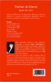 Parfum de liberté ; Egypte 2011 - 2013 - 4ème de couverture - Format classique