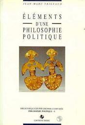 Elements Une Philosophie Politique - Intérieur - Format classique