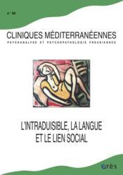 Cliniques Mediterraneennes N.90 ; L'Intraduisible, La Langue Et Le Lien Social - Couverture - Format classique
