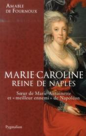 Marie-Caroline, reine de Naples - Couverture - Format classique