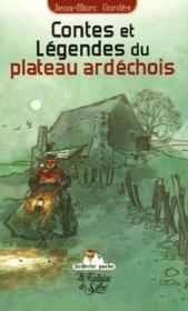 Contes et légendes du plateau ardéchois - Couverture - Format classique