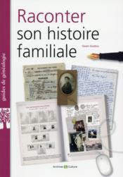 Raconter son histoire familiale - Couverture - Format classique