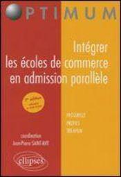 Integrer Les Ecoles De Commerce En Admission Parallele Passerelle Profils Tremplin 3e Edition - Intérieur - Format classique