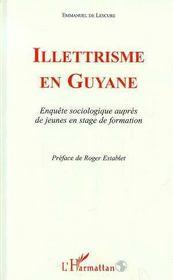 Illetrisme En Guyane ; Enquete Sociologique Aupres De Jeunes En Stage De Formation - Intérieur - Format classique