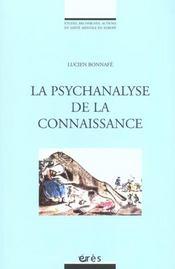 Psychanalyse Comme Connaissance (La) - Intérieur - Format classique