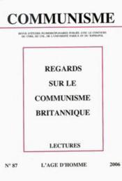 Revue Communisme N.87 ; Regards Sur Le Communisme Britannique - Couverture - Format classique