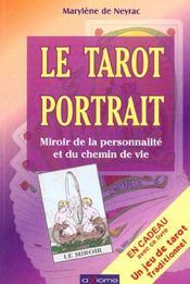 Le Tarot Portrait ; Miroir De La Personnalite Et Du Chemin De Vie - Intérieur - Format classique