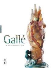 Galle, le testament artistique - Couverture - Format classique