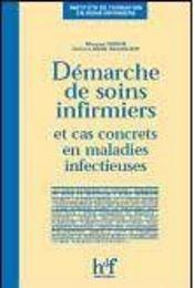 Demarche De Soins Infirmiers Et Cas Concrets En Maladies Infectieuses - Intérieur - Format classique