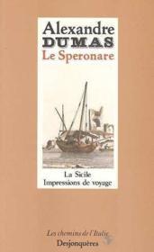 Le speronare ; sicile impressions de voyage - Couverture - Format classique
