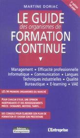 Le Guide Des Organismes De Formation Continue. Management, Efficacite Professionnelle, Informatique - Intérieur - Format classique