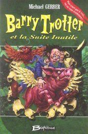 Barry Trotter T.2 ; Barry Trotter et la suite inutile - Intérieur - Format classique