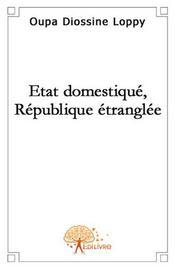 État domestique, république étranglée - Intérieur - Format classique