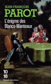 Les enquêtes de Nicolas Le Floch T.1 ; l'énigme des Blancs-Manteaux - Couverture - Format classique