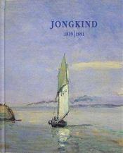 Jongkind 1819-1891 ; Retrospective - Intérieur - Format classique
