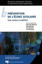 La prévention de l'échec scolaire ; une notion à redéfinir t.7 - Couverture - Format classique