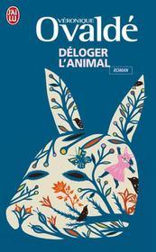 Déloger l'animal - Couverture - Format classique