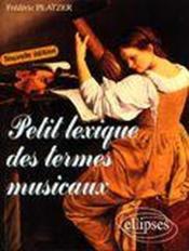 Petit lexique des termes musicaux (2e édition) - Couverture - Format classique