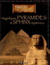 Magnifiques pyramides et sphinx mysterieux - Couverture - Format classique