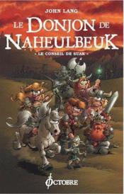 telecharger Le donjon de Naheulbeuk t.3 – le conseil de Suak livre PDF/ePUB en ligne gratuit