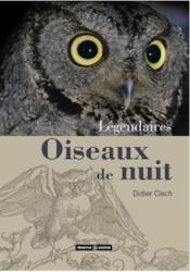 Légendaires oiseaux de nuit - Couverture - Format classique
