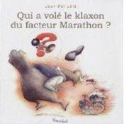 Qui a vole le klaxon du facteur marathon - Couverture - Format classique